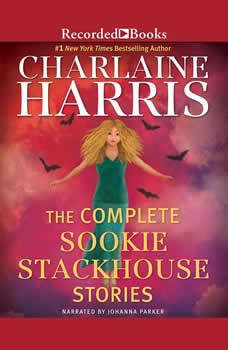 The Complete Sookie Stackhouse Stories, Charlaine Harris