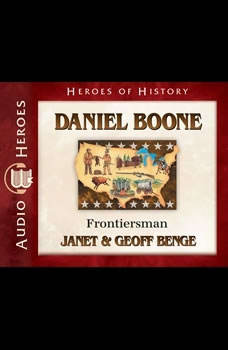 Daniel Boone: Frontiersman, Janet Benge