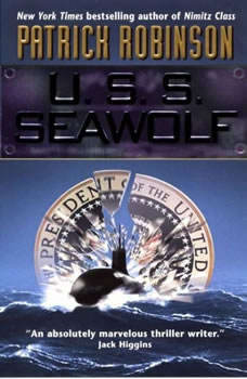 U.S.S. Seawolf, Patrick Robinson
