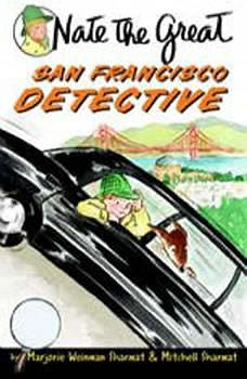 Nate the Great, San Francisco Detective, Marjorie Weinman Sharmat