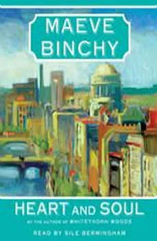 Heart and Soul, Maeve Binchy