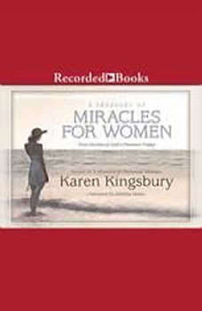 A Treasury of Miracles for Women, Karen Kingsbury