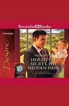 Her Little Secret, His Hidden Heir, Heidi Betts
