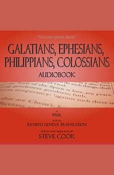 Galatians, Ephesians, Philippians, Colossians Audiobook: From The Revised Geneva Translation, Paul