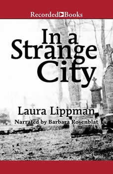 In a Strange City, Laura Lippman