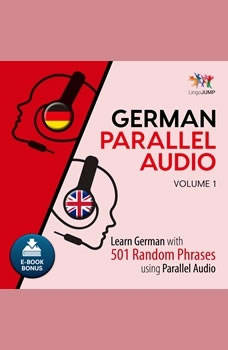 German Parallel Audio - Learn German with 501 Random Phrases using Parallel Audio - Volume 1, Lingo Jump