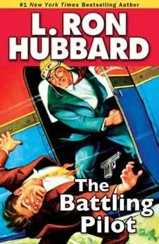 The Battling Pilot, L. Ron Hubbard