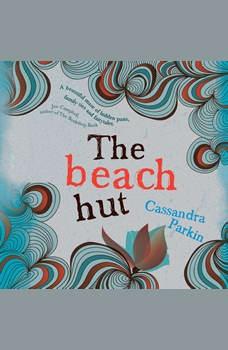 Beach Hut, The, Cassandra Parkin