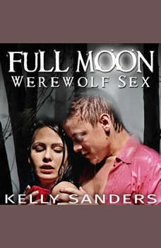 Full Moon Werewolf Sex, Kelly Sanders