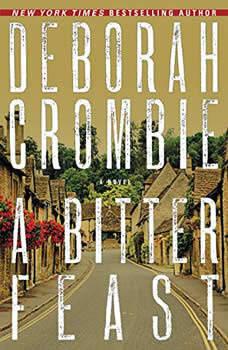 A Bitter Feast: A Novel, Deborah Crombie