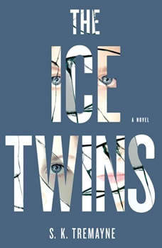 The Ice Twins, S. K. Tremayne