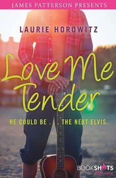 Love Me Tender, Laurie Horowitz
