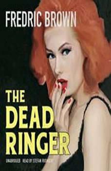 The Dead Ringer, Fredric Brown