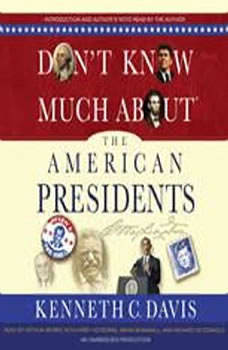 Don't Know Much About the American Presidents, Kenneth C. Davis