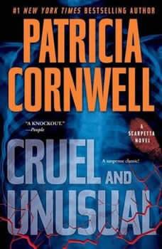 Cruel and Unusual, Patricia Cornwell
