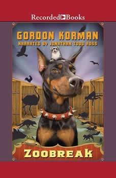 Zoobreak, Gordon Korman