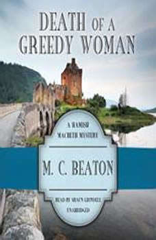 Death of a Greedy Woman, M. C. Beaton