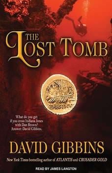 The Lost Tomb, David Gibbins