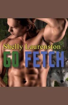 Go Fetch, Shelly Laurenston