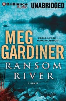 Ransom River, Meg Gardiner