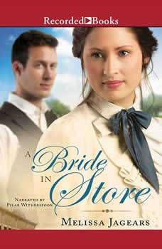 A Bride in Store, Melissa Jagears
