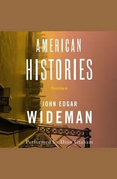 American Histories, John Edgar Wideman