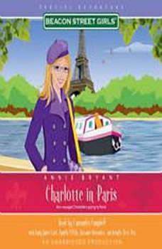 Beacon Street Girls Special Adventure: Charlotte in Paris, Annie Bryant