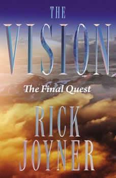 The Final Quest: The Final Quest, Rick Joyner