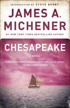 Chesapeake: A Novel A Novel, James A. Michener