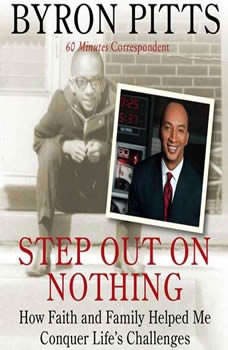 Step Out on Nothing, Byron Pitts