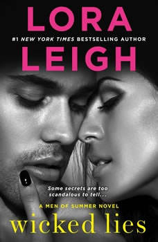 Wicked Lies: A Men of Summer Novel, Lora Leigh
