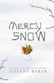 Mercy Snow, Tiffany Baker
