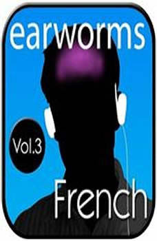 Rapid French, Vol. 3, Earworms Learning