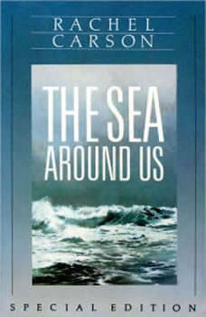 The Sea Around Us, Rachel Carson