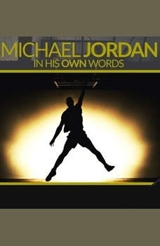Michael Jordan: In His Own Words, Geoffrey Giuliano