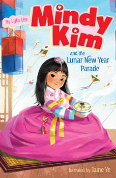 Mindy Kim and the Lunar New Year Parade, Lyla Lee