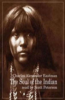 The Soul Of The Indian, Charles Alexander Eastman