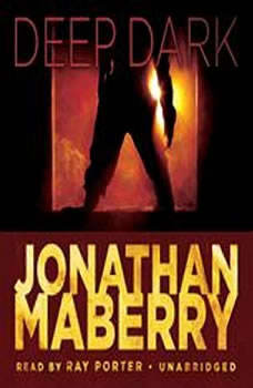 Deep, Dark: An Exclusive Short Story An Exclusive Short Story, Jonathan Maberry
