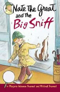 Nate the Great and the Big Sniff, Marjorie Weinman Sharmat