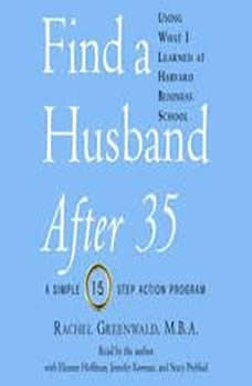 Find a Husband After 35 Using What I Learned at Harvard Business School, Rachel Greenwald