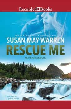 Rescue Me, Susan May Warren