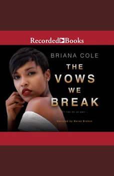 The Vows We Break, Briana Cole