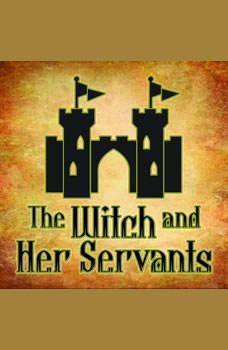 The Witch And Her Servants, Andrew Lang