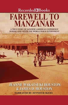 Farewell to Manzanar, Jeanne Wakatsuki Houston