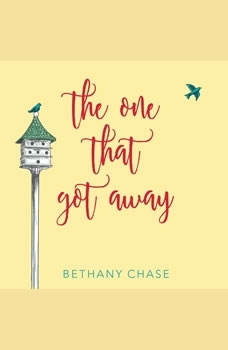 The One That Got Away, Bethany Chase