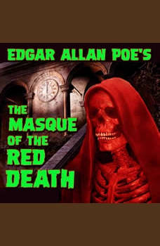 The Masque of the Red death , Edgar Allan Poe