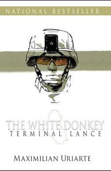 The White Donkey: Terminal Lance, Maximilian Uriarte