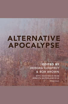 Alternative Apocalypse, Debora Godfrey