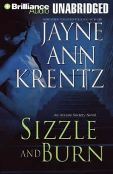 Sizzle and Burn: An Arcane Society Novel An Arcane Society Novel, Jayne Ann Krentz