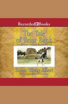The Tale of Briar Bank, Susan Wittig Albert